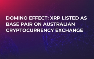 Domino Effect: XRP Listed as Base Pair on Australian Cryptocurrency Exchange