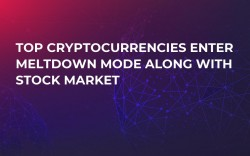 Top Cryptocurrencies Enter Meltdown Mode Along with Stock Market