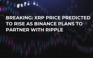 Breaking: XRP Price Predicted to Rise as Binance Plans to Partner with Ripple