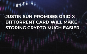 Justin Sun Promises GRID X BitTorrent Card Will Make Storing Crypto Much Easier