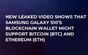 New Leaked Video Shows That Samsung Galaxy S10's Blockchain Wallet Might Support Bitcoin (BTC) and Ethereum (ETH)