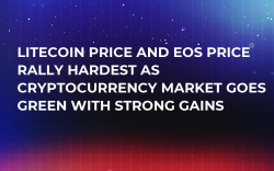 Litecoin Price and EOS Price Rally Hardest as Cryptocurrency Market Goes Green with Strong Gains