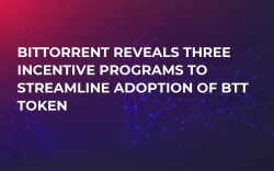 BitTorrent Reveals Three Incentive Programs to Streamline Adoption of BTT Token