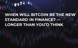 When Will Bitcoin Be the New Standard in Finance? — Longer Than You'd Think