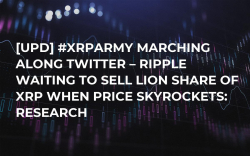[UPD] #XRPArmy Marching Along Twitter – Ripple Waiting to Sell Lion Share of XRP When Price Skyrockets: Research