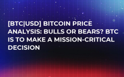 [BTC|USD] Bitcoin Price Analysis: Bulls or Bears? BTC Is to Make a Mission-Critical Decision