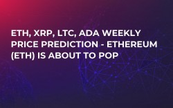 ETH, XRP, LTC, ADA Weekly Price Prediction - Ethereum (ETH) Is About to Pop