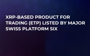 XRP-Based Product for Trading (ETP) Listed by Major Swiss Platform SIX