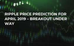 Ripple Price Prediction for April 2019 – Breakout Under Way