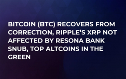 Bitcoin (BTC) Recovers from Correction, Ripple's XRP Not Affected by Resona Bank Snub, Top Altcoins in the Green