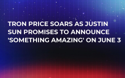 Tron Price Soars as Justin Sun Promises to Announce 'Something Amazing' on June 3