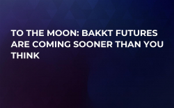 To the Moon: Bakkt Futures Are Coming Sooner Than You Think