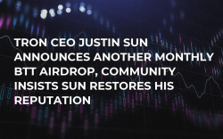 Tron CEO Justin Sun Announces Another Monthly BTT Airdrop, Community Insists Sun Restores His Reputation