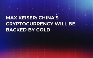 Max Keiser: China's Cryptocurrency Will Be Backed by Gold