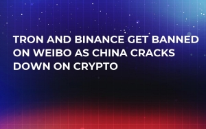 Tron and Binance Get Banned on Weibo as China Cracks Down on Crypto