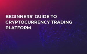 Beginners' Guide to Cryptocurrency Trading Platform