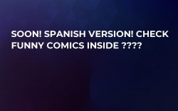 SOON! Spanish Version! Check Funny Comics Inside ????