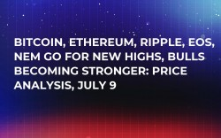 Bitcoin, Ethereum, Ripple, EOS, NEM Go for New Highs, Bulls Becoming Stronger: Price Analysis, July 9