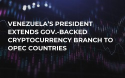 Venezuela's President Extends Gov.-Backed Cryptocurrency Branch to OPEC Countries