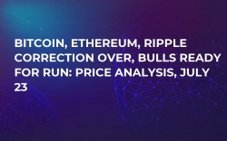 Bitcoin, Ethereum, Ripple Correction Over, Bulls Ready for Run: Price Analysis, July 23