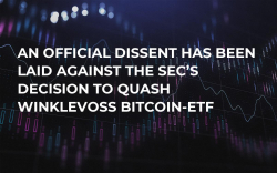 An Official Dissent has Been Laid Against the SEC's Decision to Quash Winklevoss Bitcoin-ETF