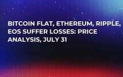 Bitcoin Flat, Ethereum, Ripple, EOS Suffer Losses: Price Analysis, July 31