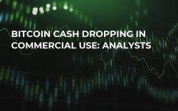 Bitcoin Cash Dropping in Commercial Use: Analysts