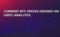 Current BTC Prices Depend on USDT: Analysts