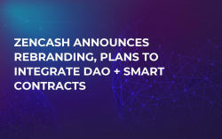 ZenCash Announces Rebranding, Plans to Integrate DAO + Smart Contracts