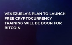 Venezuela's Plan to Launch Free Cryptocurrency Training Will Be Boon For Bitcoin