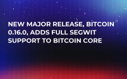 New Major Release, Bitcoin 0.16.0, Adds Full SegWit Support to Bitcoin Core