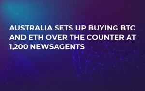Australia Sets Up Buying BTC and ETH Over the Counter at 1,200 Newsagents