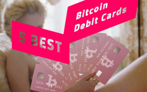 5 Best Bitcoin Debit Cards 2018: Safe, Fast and Reliable