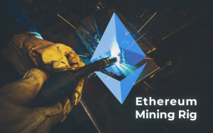 Building Ethereum Mining Rig: Step by Step Guide