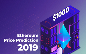 Ethereum Price Analysis 2019: Might ETH Cost $ 1.000?