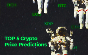 TOP 5 Price Predictions: BTC, XRP, ETH, EOS, BCH: A New Bullish Run Is Supposed to Be Created