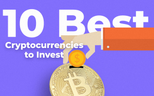 10 Best Cryptocurrencies to Invest in 2018