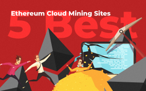 5 Best Ethereum Cloud Mining Sites in 2019