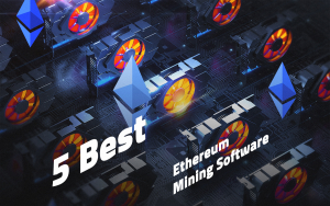 5 Best Ethereum Mining Software 2018