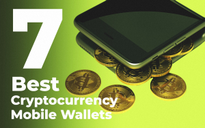 7 Best Cryptocurrency Mobile Wallets 2019 for Android and iOS