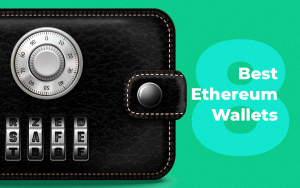8 Best Ethereum Wallets in 2019: The Most Secure Wallets to Store ETH