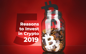 Is It Too Late to Invest in Bitcoin? Five Reasons to Invest in Crypto in 2019