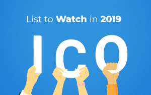 Upcoming ICO List to Watch in 2019
