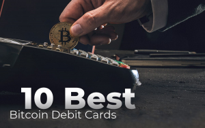 10 Popular Bitcoin Debit Cards in 2019