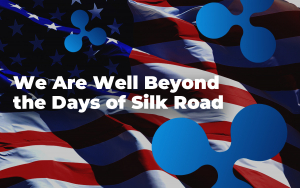 Ripple Executive Makes a Pitch for Cryptocurrency Regulations in the US: 'We Are Well Beyond the Days of Silk Road'
