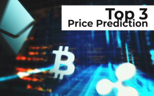 Top 3 Price Prediction: BTC And XRP Are in Range, ETH Looks Promising