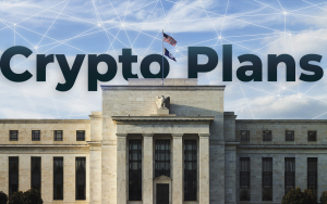 Crypto Is Here: US Federal Reserve Mulls Over Launching Digital Dollar