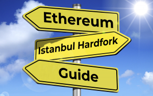 Ethereum's Istanbul Hard Fork: Comprehensive Guide