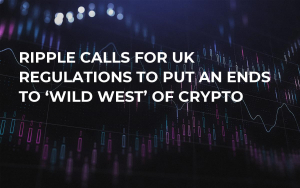 Ripple Calls For UK Regulations to Put an Ends to 'Wild West' of Crypto