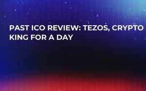 Past ICO Review: Tezos, Crypto King for a Day
